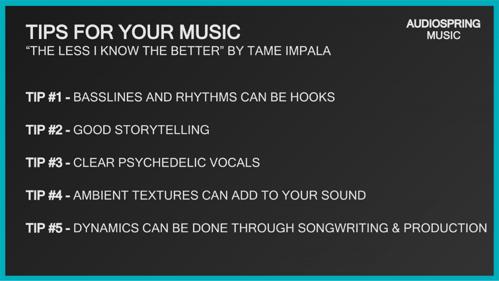 Songwriting tips from Tame Impala's The Less I Know the Better