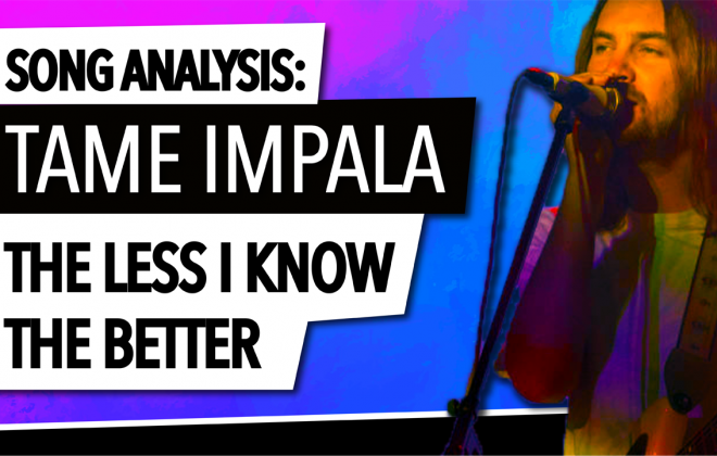 Song analisis of Tame Impalas The Less I Know the Better