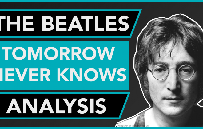 The Beatles songwriting analysis Tomorrow Never Knows
